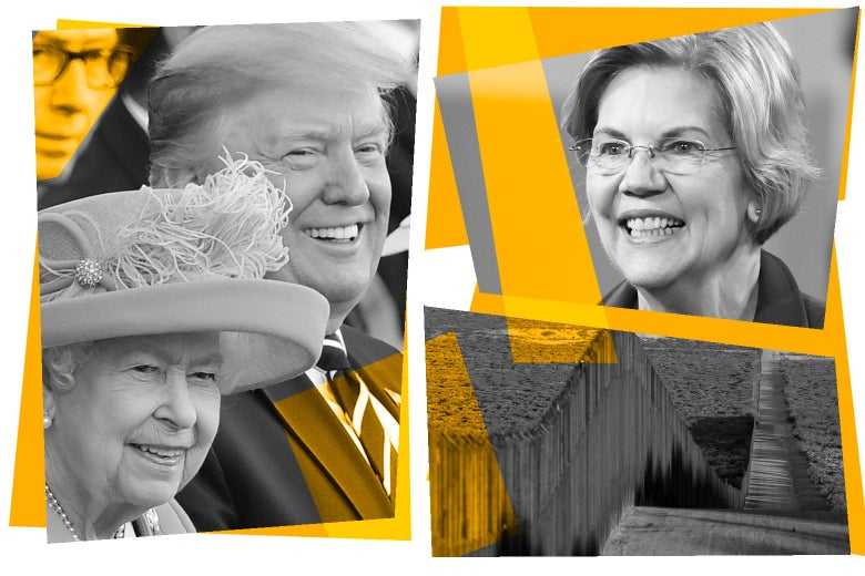 Donald Trump and Queen Elizabeth, Elizabeth Warren, and the border fence.