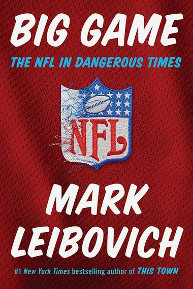 Cover image for Big Game by Mark Leibovich: It is bubbly script-like font with the NFL logo in the center, and the cover appears to have a background image of a football jersey.