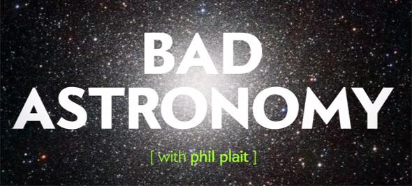 Bad Astronomy video banner