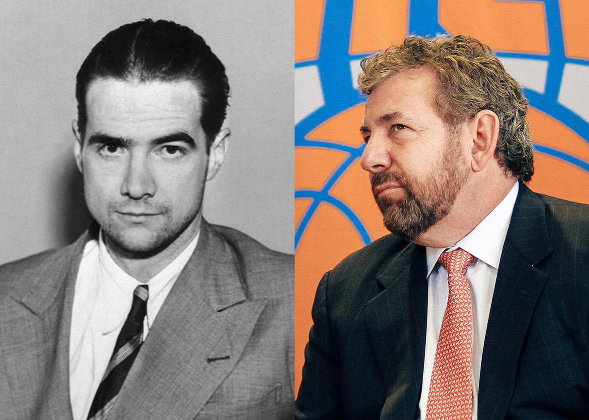 Howard Hughes, James Dolan.
