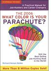 'The 2006 What Color Is Your Parachute?' by Richard Nelson Bolles