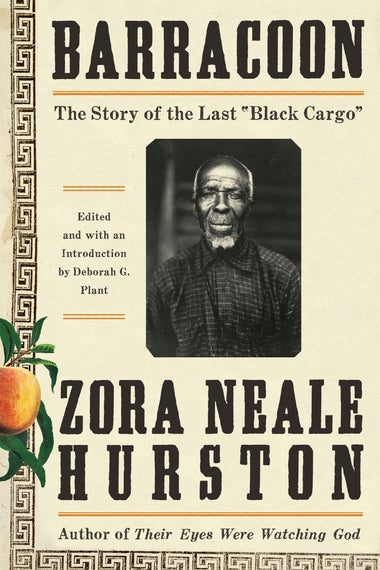 Barracoon, by Zora Neale Hurston