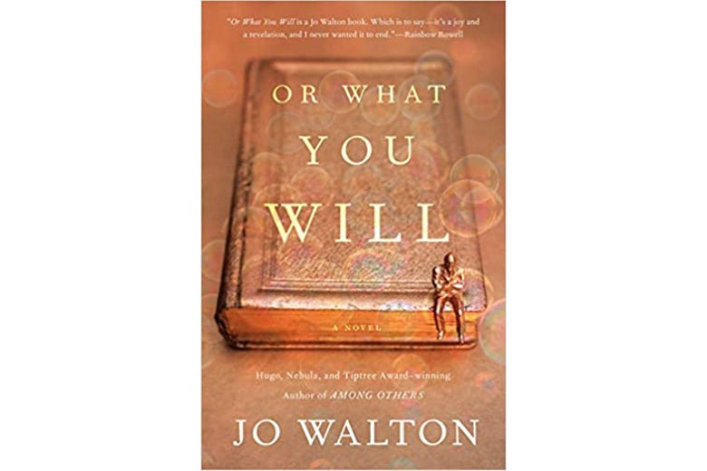 The cover of Or What You Will.
