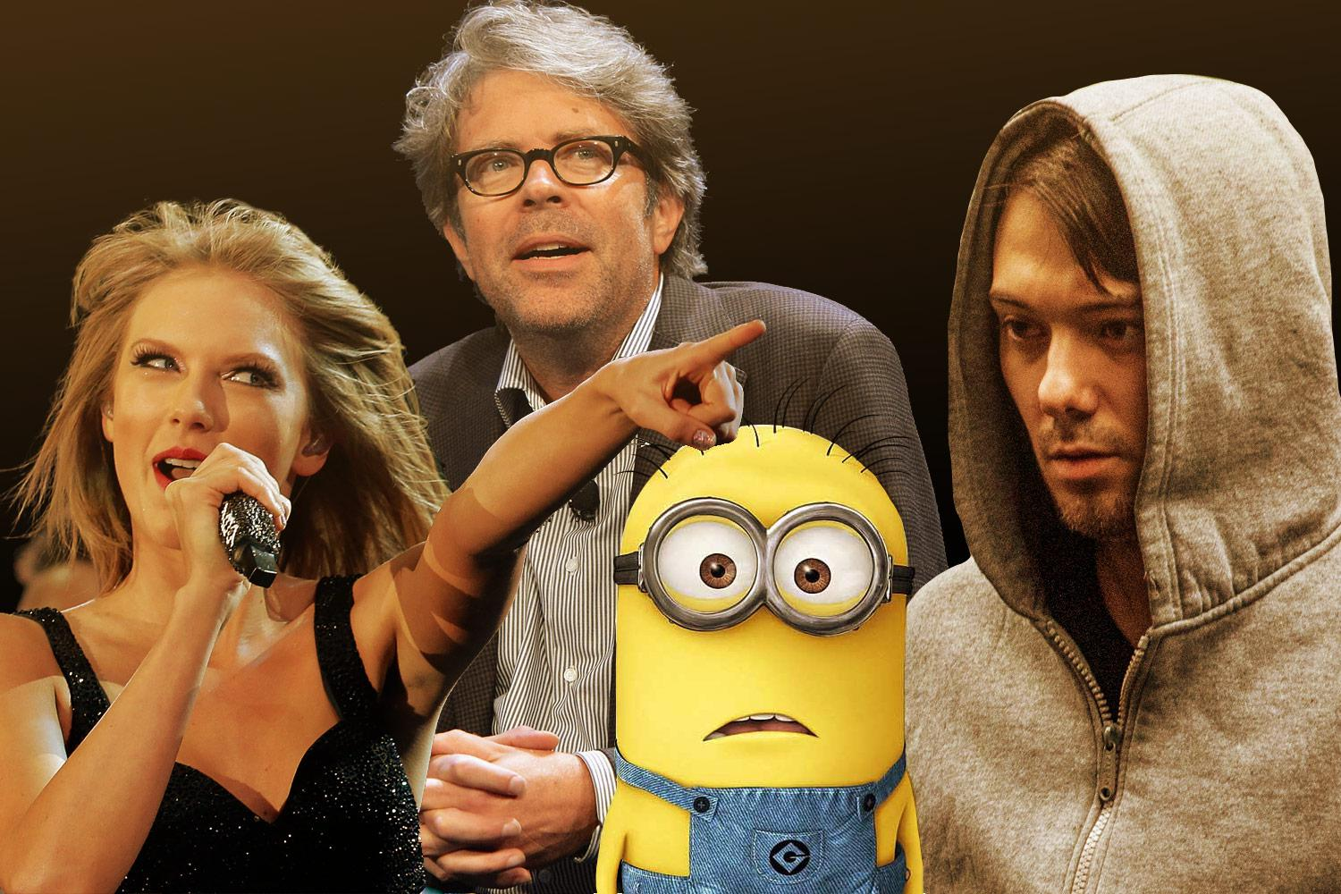 Martin Shkreli, Jonathan Franzen, Taylor Swift, and a minion