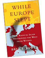 While Europe Slept, by Bruce Bawer