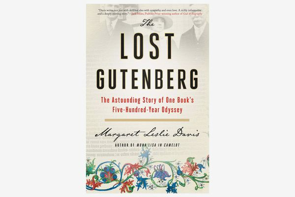 The Lost Gutenberg: The Astounding Story of One Book's Five-Hundred-Year Odyssey