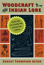 Woodcraft and Indian Lore.