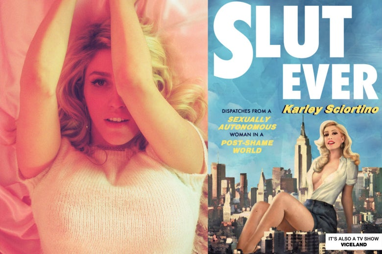 "Karley Sciortino and her book ""Slut Ever."""