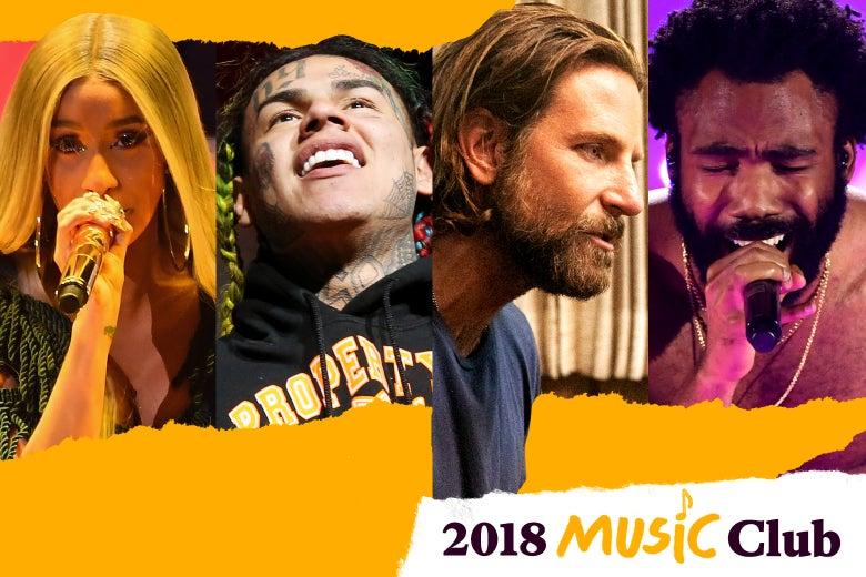 Cardi B, 6ix9ine, Bradley Cooper, and Childish Gambino.