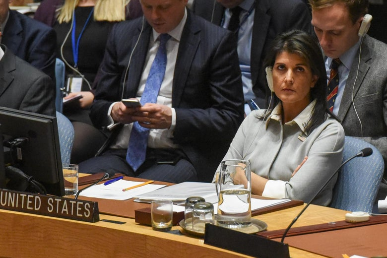 NEW YORK, NY - DECEMBER 08: U.S. Ambassador to the United Nations Nikki Haley listens to a speech during a United Nations Security Council meeting on the situation in Palestine at the United Nations headquarters on December 8, 2017 in New York City. Deadly clashes broke out in Jerusalem and the West Bank after US President Donald Trump's decision to recognize Jerusalem as the capital of Israel. (Photo by Stephanie Keith/Getty Images)