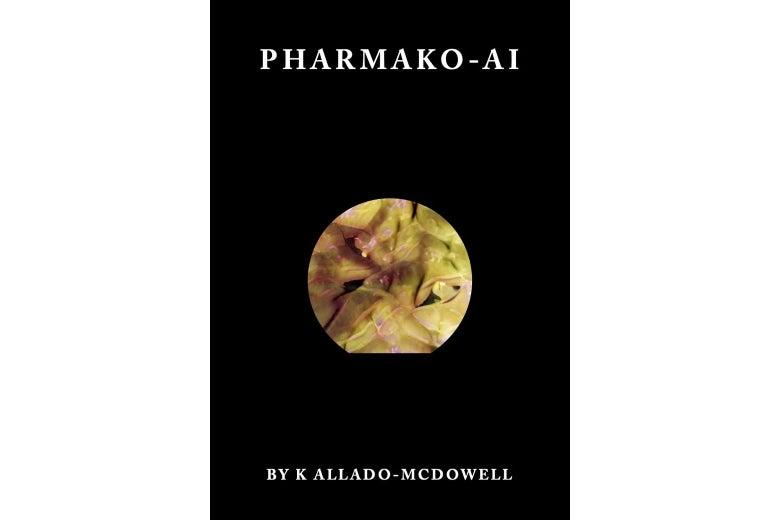 The cover of the book Pharmako-AI