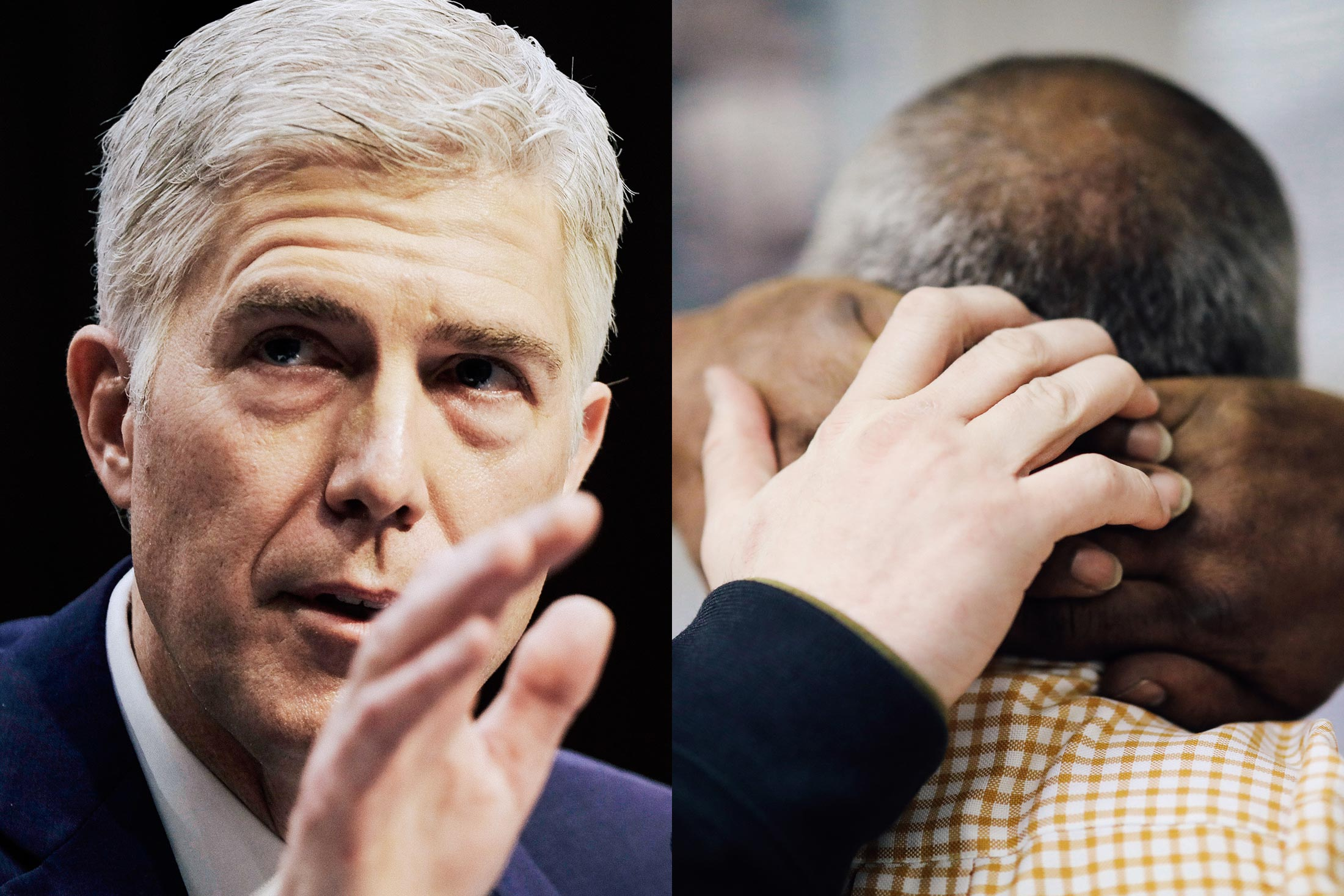 Left: Then–U.S. Supreme Court nominee Neil Gorsuch at his Senate Judiciary Committee confirmation hearing in March 2017. Right: An Immigration and Customs Enforcement officer frisks an immigrant at a processing center after arresting him on April 11 in New York.