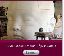 Click here to launch a slide show about Antonio López García.
