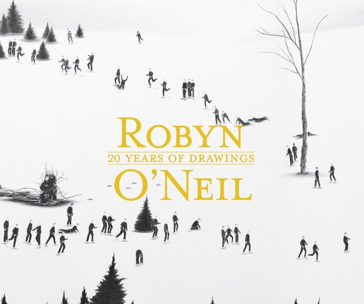 Robyn O'Neil: 20 Years of Drawings.