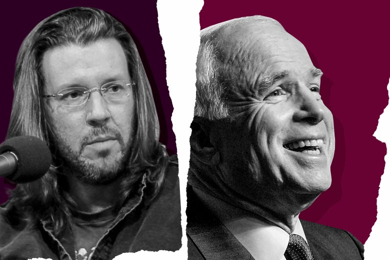 David Foster Wallace and John McCain.