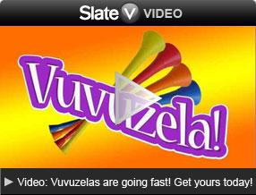 Video: Vuvuzelas are going fast! Get yours today! Click image to launch video player.