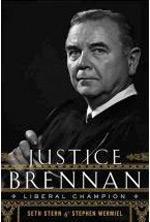 Justice Brennan: Liberal Champion.