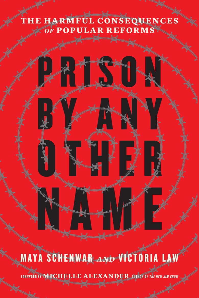 A red book cover with a barbed wire spiral over the words Prison By Any Other Name