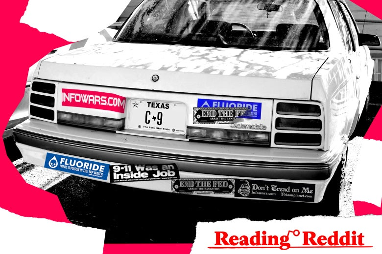 "A pro-Infowars car with multiple bumper stickers, including one that says ""9/11 was an inside job"" and an anti-fluoride sticker (""Fluoride: There is poison in the tap water""), along with the ""Reading Reddit"" logo superimposed."