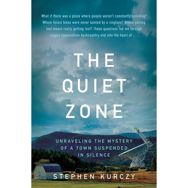The cover of the book The Quiet Zone shows a satellite dish against mountains with a barn nearby.