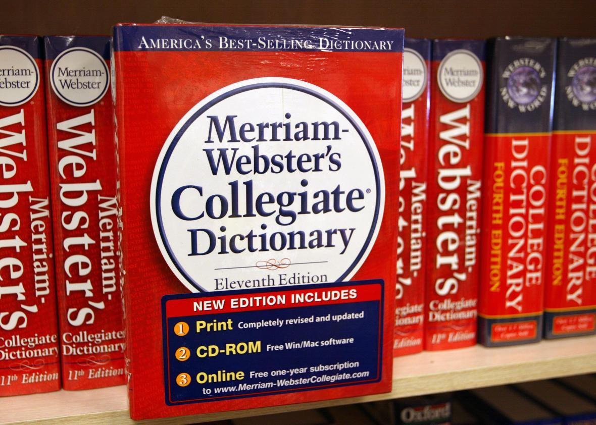 Merriam-Webster, keeper of the sick burns.