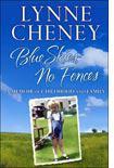 Lynne Cheney's Blue Skies No Fences.