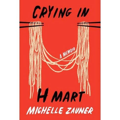 Crying in H Mart book cover, which features two pairs of chopsticks holding noodles between them
