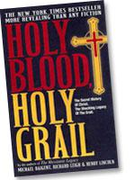 Holy Blood, Holy Grail, by Michael Baigent, Henry Lincoln, Richard Leigh