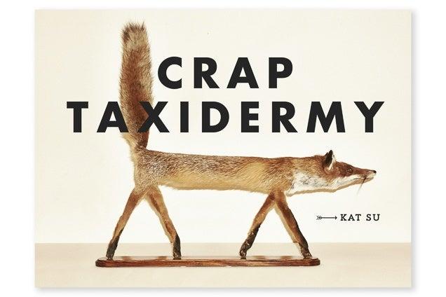 Crap Taxidermy book
