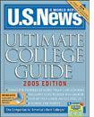 U.S. News & World Report Ultimate College Guide 2005