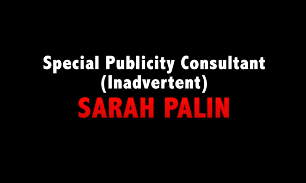Special Publicity Consultant (Inadvertent) SARAH PALIN