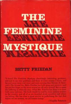 The Feminine Mystique, first edition