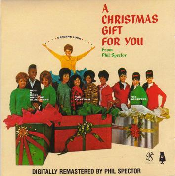 A Christmas Gift for You From Phil Spector.