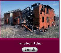 American Ruins. Click here to launch slide show.