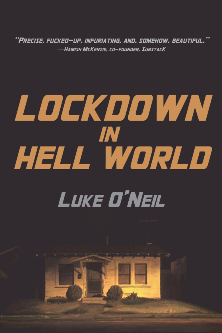 The cover Lockdown in Hell World, with the title in yellow-orange letters above a small house front lit up yellow-orange in the dark.