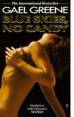 Gael Greene's Blue Skies, No Candy.