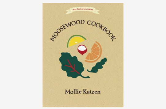 The Moosewood Cookbook.