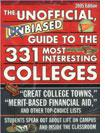 The Unofficial, Biased Guide to the 331 Most Interesting Colleges 2005