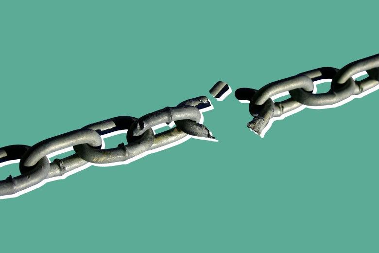 A broken chain.