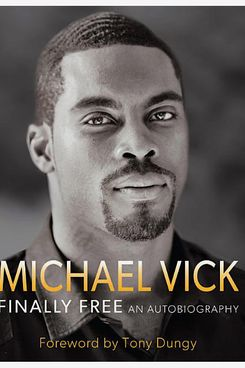 """Finally Free"" by Michael Vick"