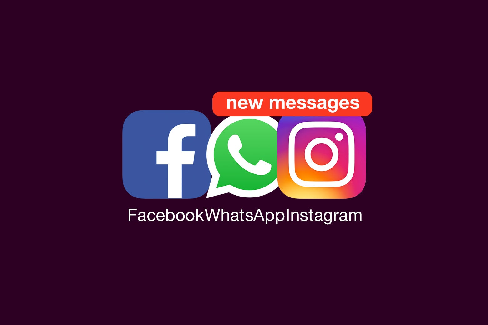 """Icons for Facebook, WhatsApp, and Instagram with a red text bubble that says """"New messages."""""""