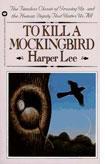 Harper Lee's To Kill a Mockingbird.
