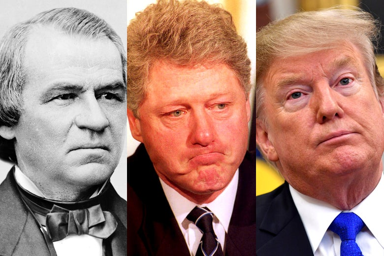 Andrew Johnson, Bill Clinton, and Donald Trump