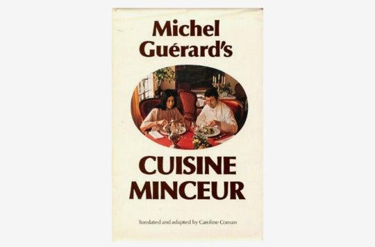 Michel Guérard's Cuisine Minceur.