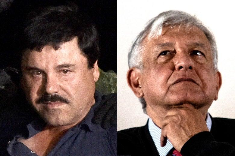 "Joaquín ""El Chapo"" Guzmán and Andrés Manuel López Obrador."