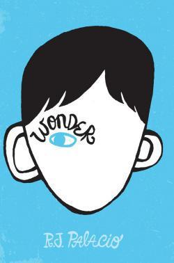 Wonder, by R.J. Palacio.