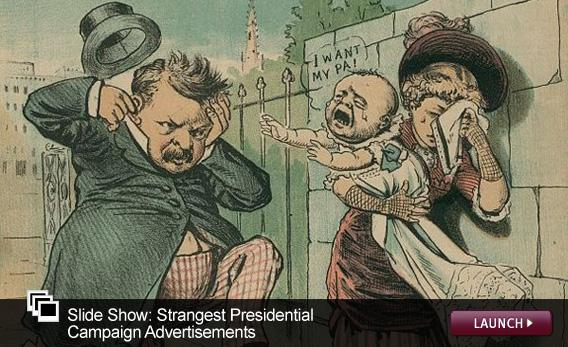 Slide Show: Strangest Presidential Campaign Advertisements. Click image to launch.