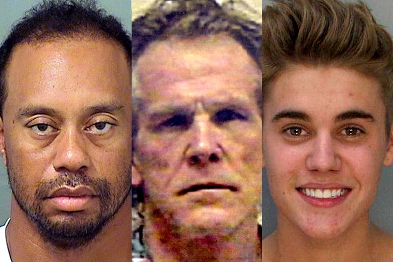 Tiger Woods, Nick Nolte, and Justin Bieber.