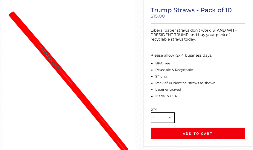 Trump branded plastic straws to slurp up liberal tears for sale on the president's campaign website.