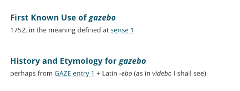 "screenshot of the etymology of gazebo, with ""perhaps of the word gaze"""
